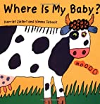 Where is My Baby? by Harriet Ziefert