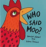 Ziefert, Harriet: Who Said Moo?