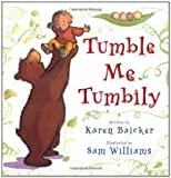 Baicker, Karen: Tumble Me Tumbily