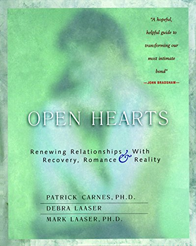 open-hearts-renewing-relationships-with-recovery-romance-reality
