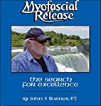 Myofascial Release: The Search for…