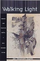 Walking Light by Stephen Dunn
