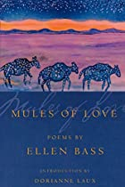 Mules of Love (American Poets Continuum) by…