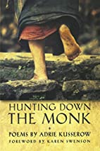 Hunting Down the Monk (A. Poulin, Jr. New…