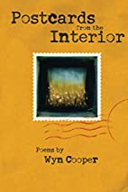 Postcards from the Interior by Wyn Cooper