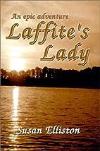 Laffite's Lady by Susan Elliston