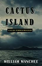 Cactus Island (Stan Turner Mystery) (Volume…