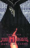 Davis, Guy: The Marquis Vol. 1: Danse Macabre