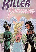 Killer Princesses by Gail Simone