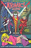 Mike Allred: The Atomics: Spaced Out & Grounded In Snap City