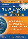 Richard Abanes: A New Earth, An Old Deception on CD