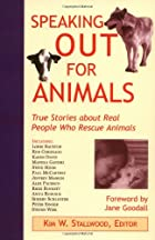 Speaking Out for Animals: True Stories About…