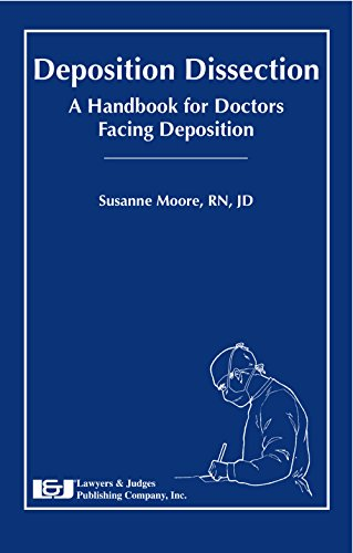 deposition-dissection-a-handbook-for-doctors-facing-deposition