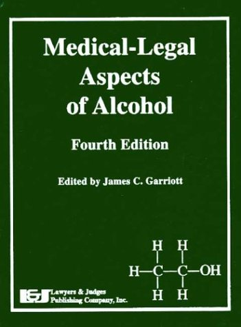 medical-legal-aspects-of-alcohol-fourth-edition