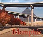 Memphis by Larry E. McPherson