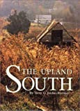 Jordan-Bychkov, Terry G.: The Upland South: The Making of an American Folk Region and Landscape