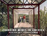 Raymond, Elizabeth: Changing Mines in America