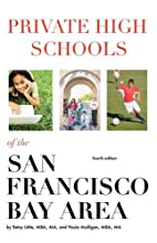 Private High Schools of the San Francisco…