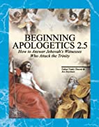 Beginning Apologetics 2.5 : Yes! You Should…