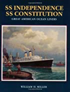 SS Independence, SS Constitution: Great…