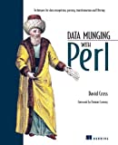 Cross, David: Data Munging With Perl