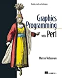 Verbruggen, Martien: Graphics Programming With Perl