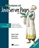 Fields, Duane K.: Web Development With Java Server Pages: A Practical Guide to Designing and Building Dynamic Web Services With Jsp