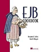 EJB Cookbook by Benjamin G. Sullins