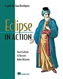 Gallardo, David: Eclipse in Action : A Guide for Java Developers