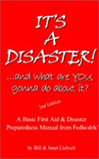 It's a Disaster!... and What Are You Gonna…