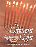 Zion, Noam: A Different Light: The Hanukkah Book of Celebration