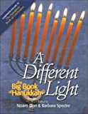 Zion, Noam: A Different Light: The Big Book of Hanukkah