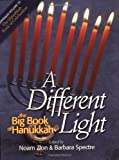Spectre, Barbara: A Different Light: The Big Book of Hanukkah