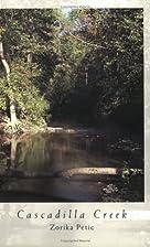 Cascadilla Creek: Poems by Zorika Petic
