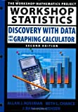 Rossman, Allan J.: Workshop Statistics: Discovery With Data and the Graphing Calculator