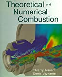Poinsot, Thierry: Theoretical and Numerical Combustion