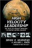 Muirhead, Brian K: High Velocity Leadership