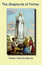 The Shepherds of Fatima by Father John De…