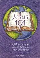 Jesus 101: Straight Forward Answers to Basic…