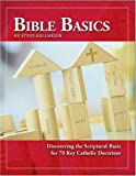 Kellmeyer, Steve: Bible Basics: An Introductory Study Guide to the Catholic Faith