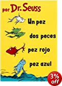 Un Pez, DOS Pez, Pez Rojo, Pez Azul (I Can Read It All by Myself Beginner Books)
