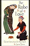 Simms, Laura: The Robe of Love: Secret Instructions for the Heart (Codhill Press)