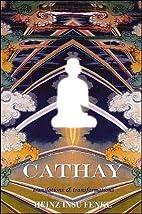 Cathay (Codhill Press) by Insu Heinz Fenkl