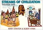 Streams of Civilization, Volume 1: Earliest…
