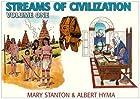 Streams of Civilization, Volume 1: Earliest…