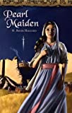 Haggard, H. Rider: Pearl Maiden: A Tale of the Fall of Jerusalem