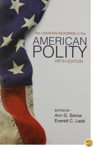 TThe Lanahan Readings in the American Polity
