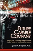 Future Capable Company: What Manufacturing…
