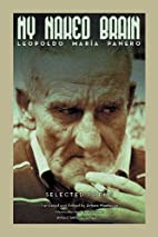 My Naked Brain: Selected Poems by Leopoldo…