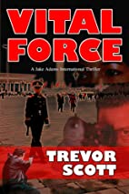Vital Force (Jake Adams International…